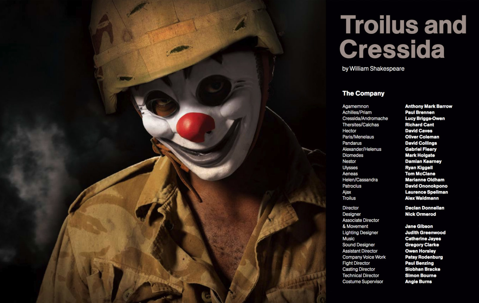 The production programme for Cheek by Jowl's 2008 production of Troilus and Cressida